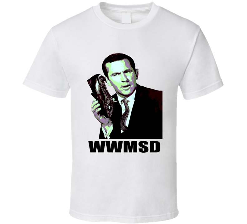 Get Smart What Would Maxwell Smart Don Adams retro spy TV show Agent 86 Shoe Phone funny WWMSD t-shirt