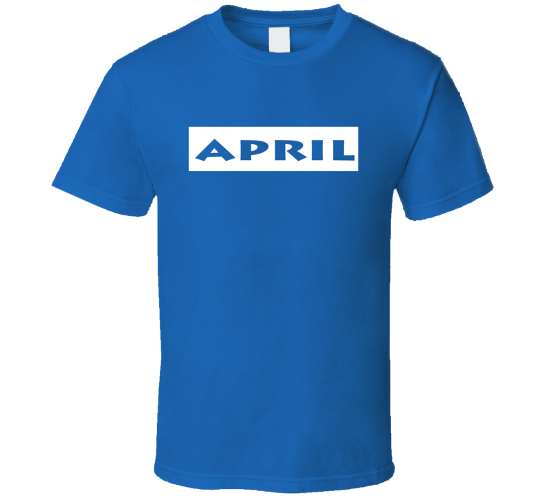 April t-shirt Birthday Anniversary Special Day Memory shirts Zodiac Lucky Month shirts