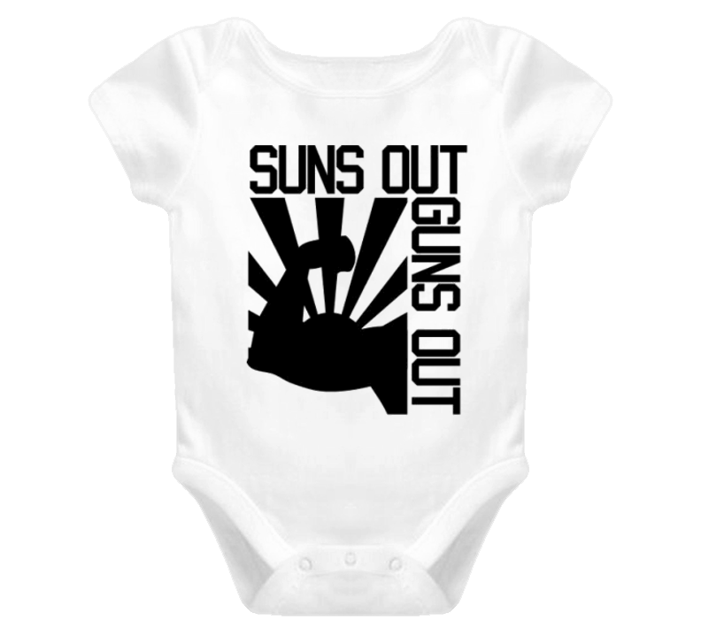 Suns out Guns Out t-shirt Baby onesie 22 FUNNY
