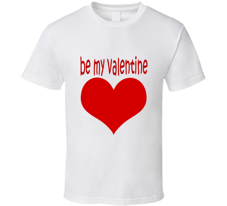 Be My Valentine t-shirt Valentine's Day Hearts and flowers