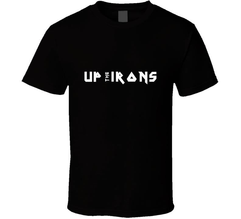 Up the Irons Iron Maiden salute vintage metal British rocker t-shirt