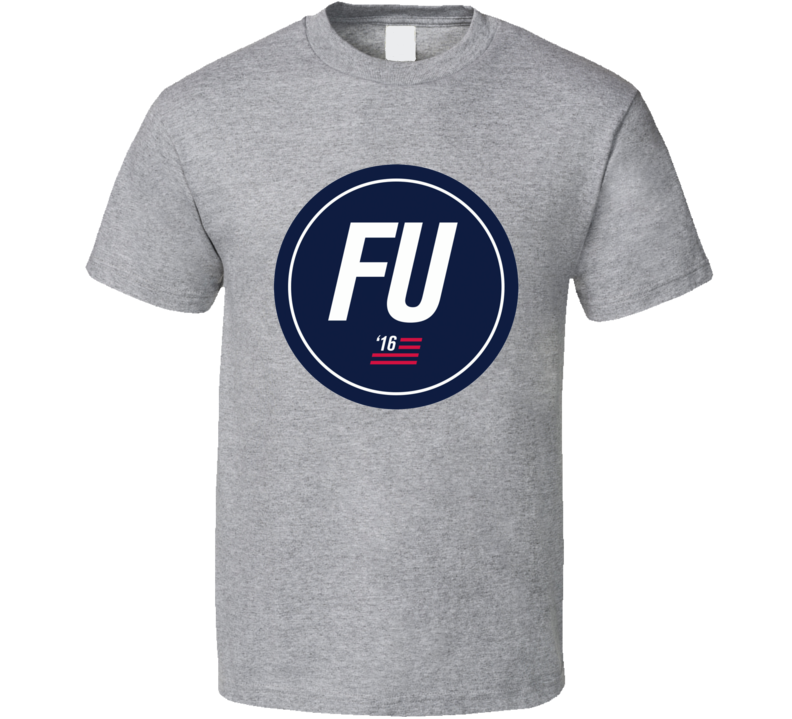 House of Cards FU Frank Underwood promotional election button 2016 cool tv political show t-shirt