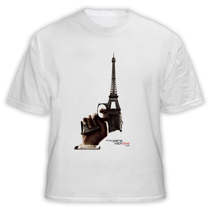From Paris With Love T Shirt