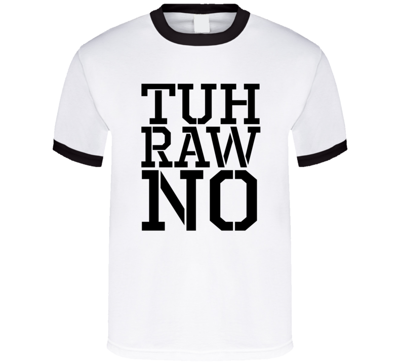 Toronto Tuh raw no funny 416 tdot the 6 Raptors Jays Leafs EDM rave pride t-shirt black