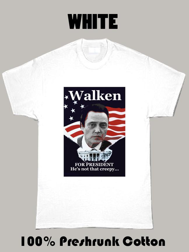 Walken For President T Shirt