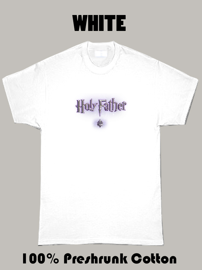 Holy Father T Shirt