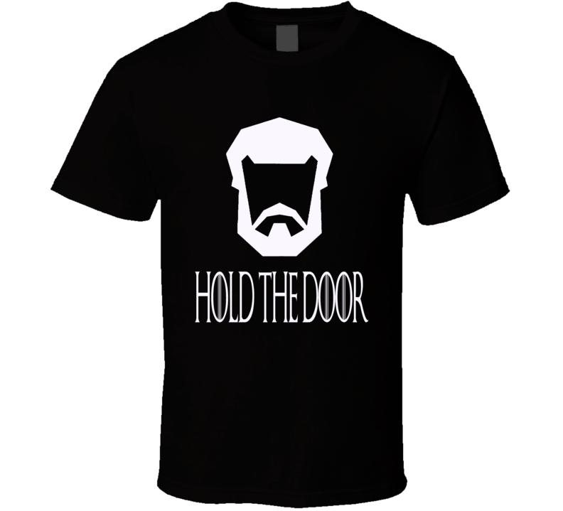 Hold the Door Game of Thrones Hodor servant House Stark Winterfel trending tv t-shirt