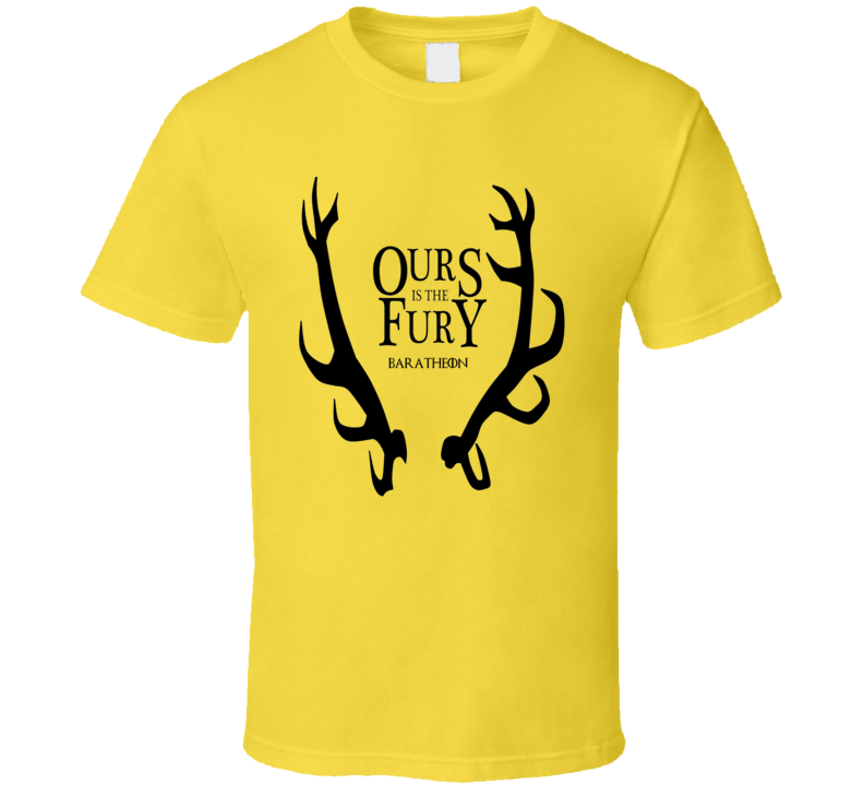 Game of Thrones House Baratheon Ours is the Fury Stage Sigil GoT trending t shirt