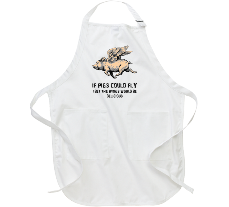 Pigs could fly delicious wings funny food apron