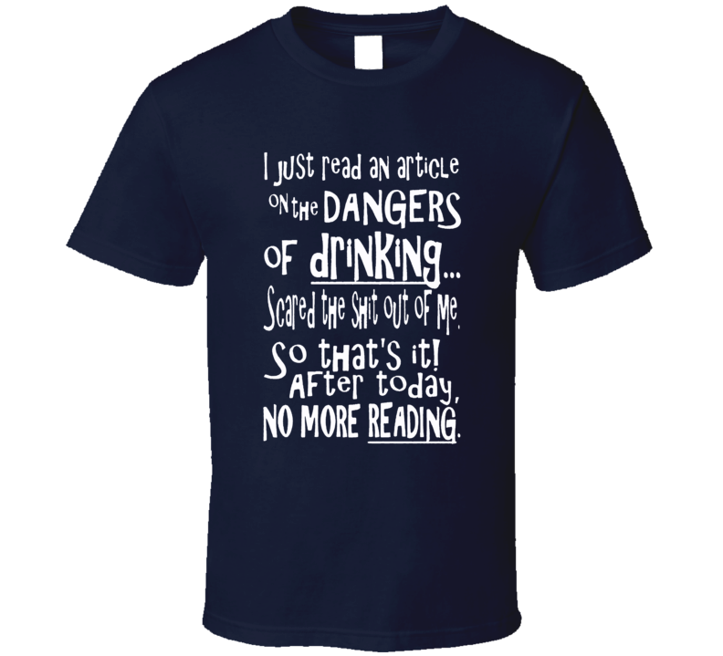 Dangers of drinking funny club bartender bouncer distressed vintage style t-shirt