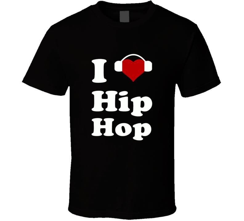 I Heart Love Hip Hop music dj swag rave party t-shirt
