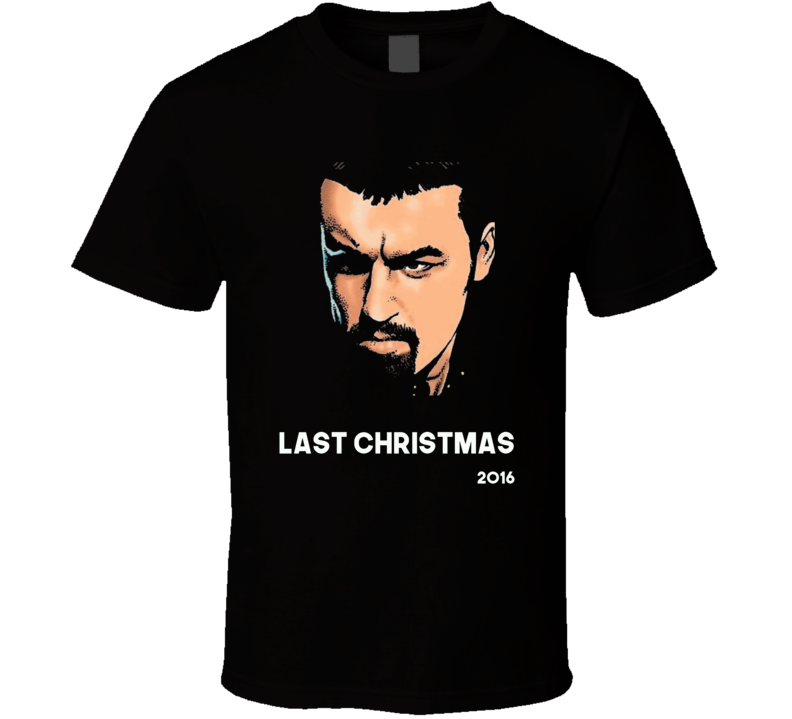 George Michael tribute RIP Last Christmas 80s dance music legend t-shirt