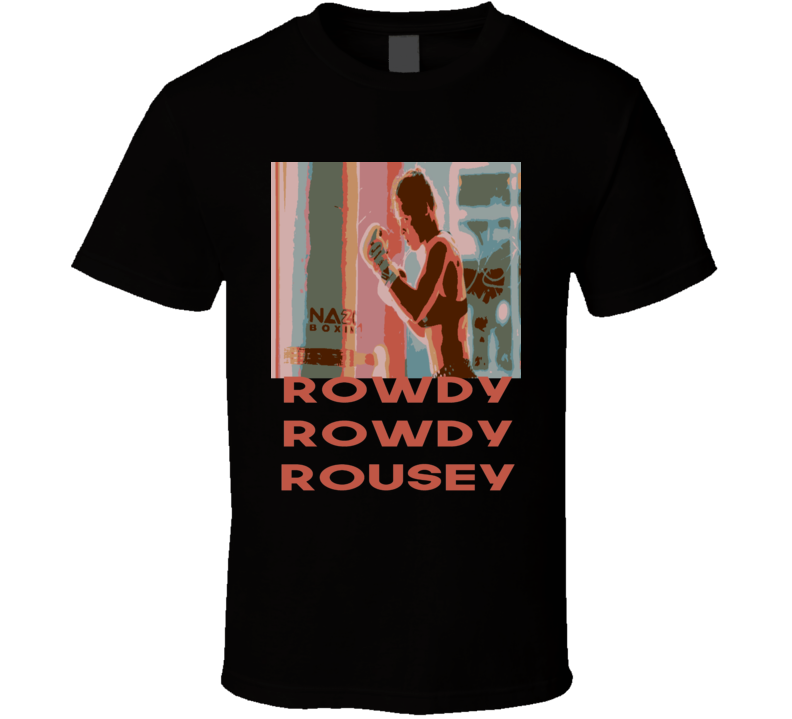 Ronda Rousey Rowdy MMA women's champion t-shirt