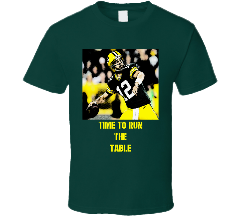 Aaron Rodgers Green Bay Run the Table football fan t-shirt