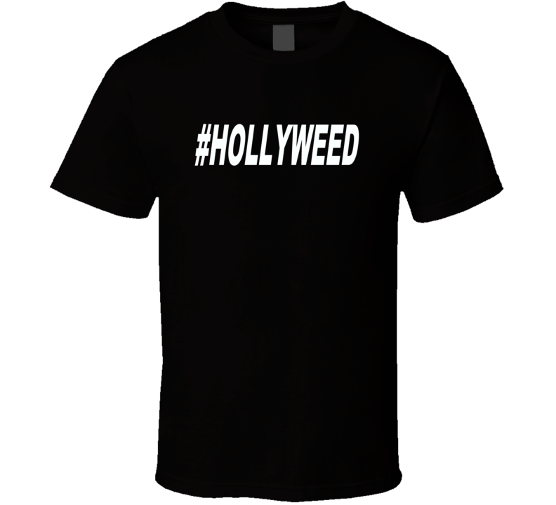 Hollyweed hash tag trending now t-shirt 2