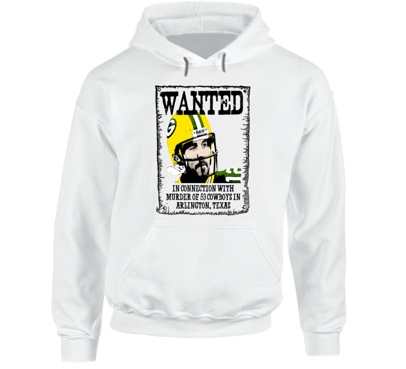 Aaron Rodgers wanted poster Green Bay Packers funny fan playoff t-shirt A