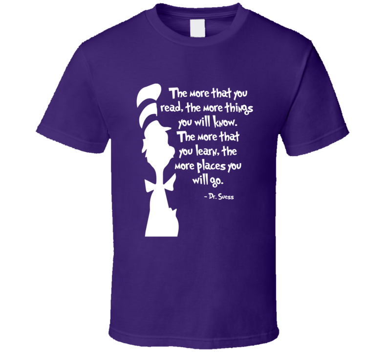 Dr. Suess The Places you will go quote motivation inspiration t-shirt