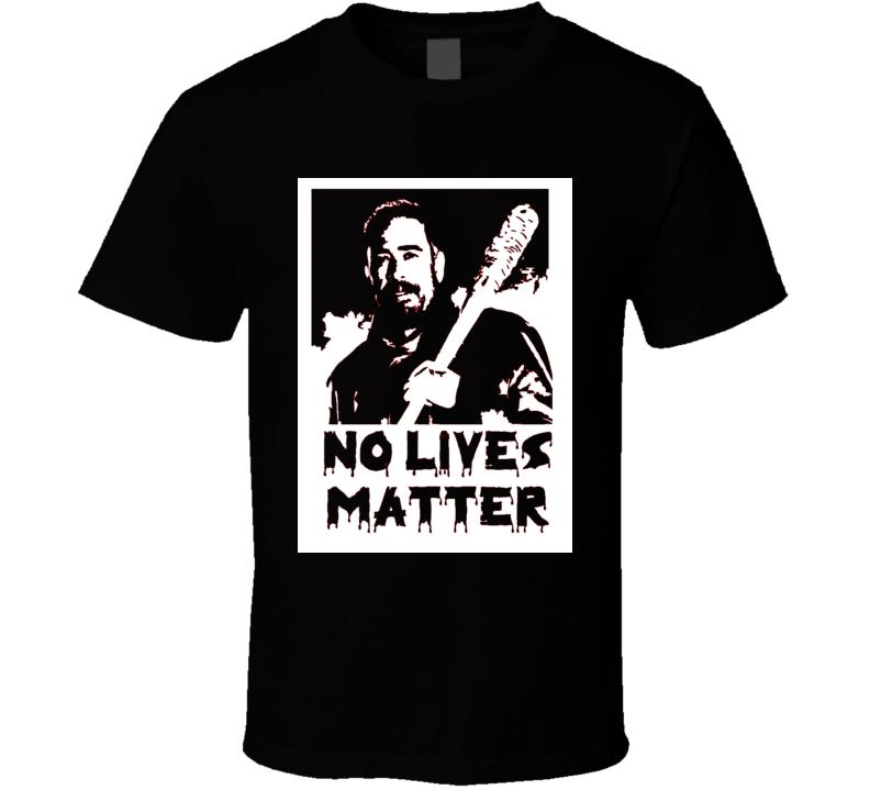 The Walking Dead Negan No Lives Matter Lucille fan t-shirt 2