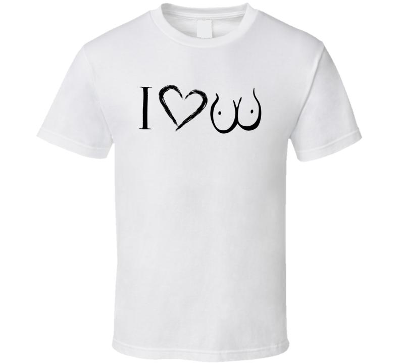 I Heart Love breasts boobs tits funny trending Selfie fan t-shirt