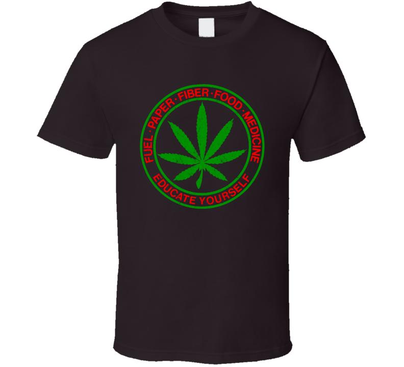 Marijuana food fiber fuel paper medicine pro weed 420 t-shirt