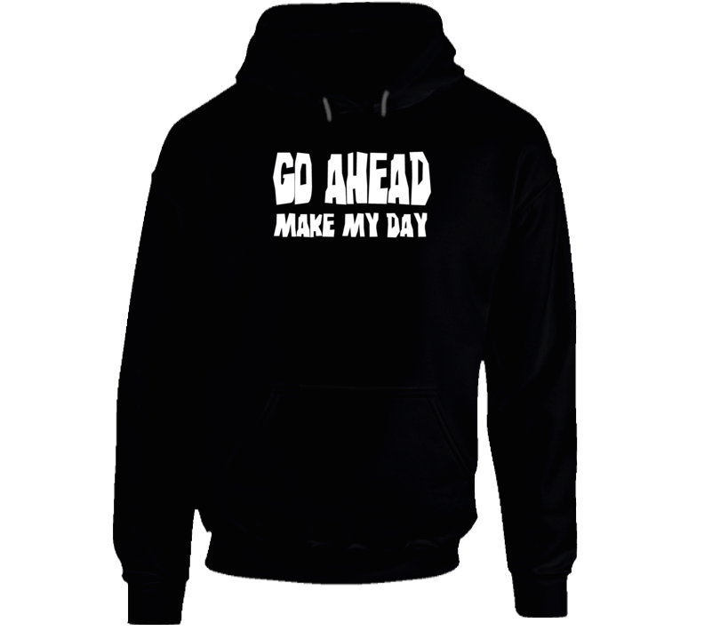 Go Ahead Make My Day Clint Eastwood movie quote t-shirt