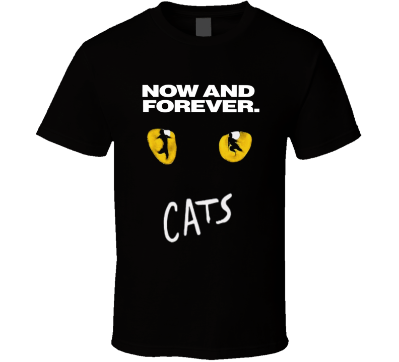 Cats Broadway classic musical Now and Forever theatre fan t-shirt