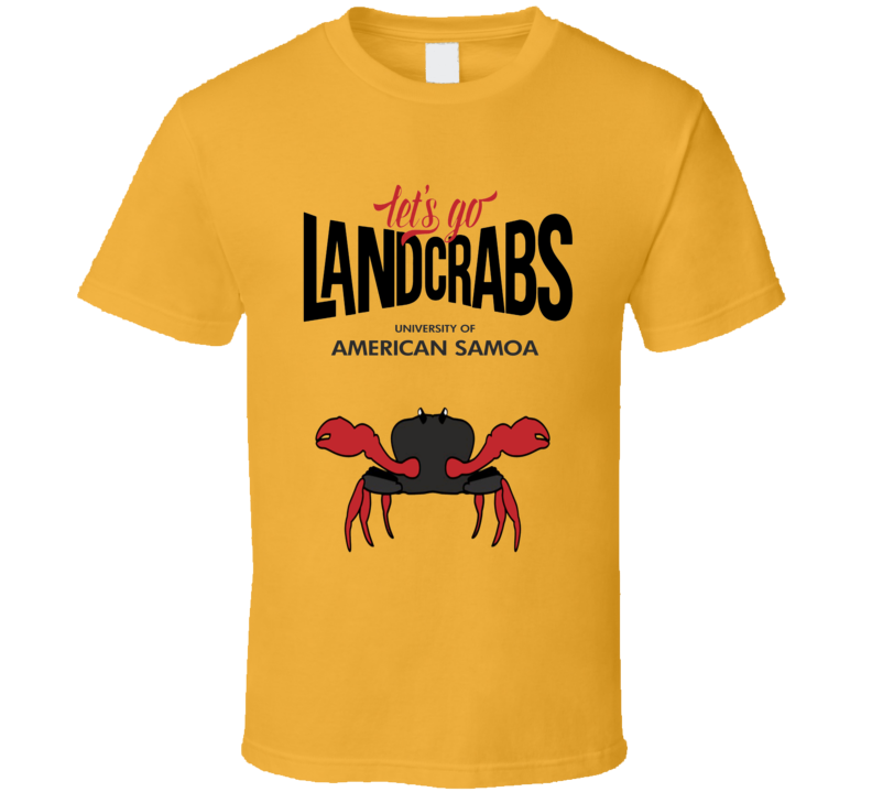 Better Call Saul Go Landcrabs American Samoa University t-shirt