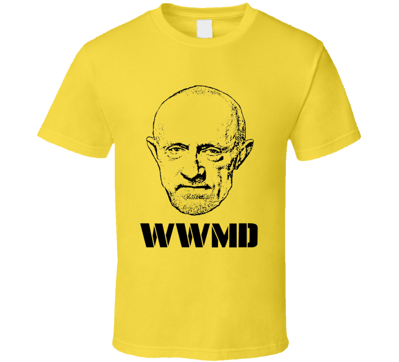 Breaking Bad Better Call Saul WWMD what would Mike Do t-shirt