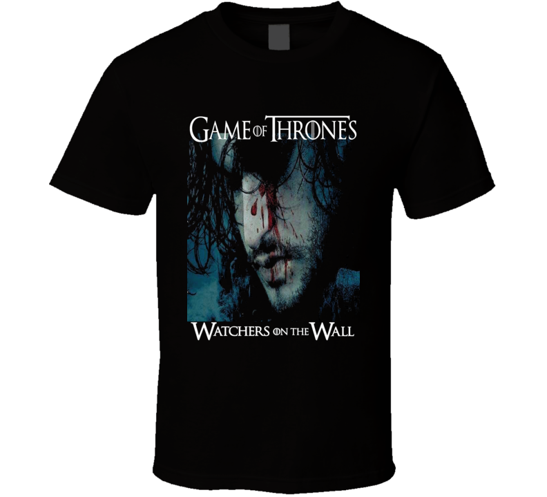 Game Of Thrones Jon Snow Watchers On The Wall Got Starks Fan T-shirt