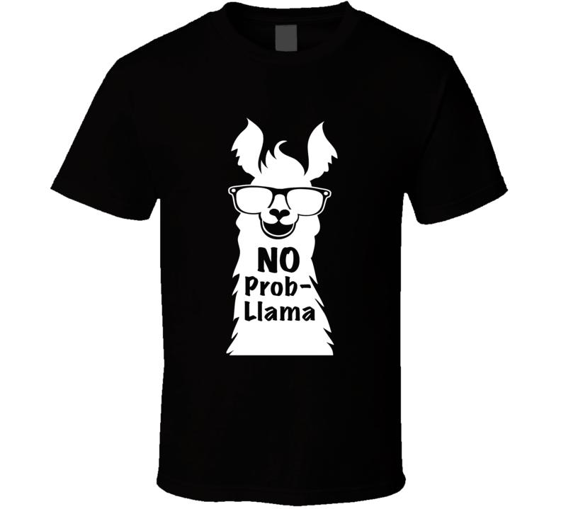 Llama No Problem No Prob Llama Funny Animal T-shirt
