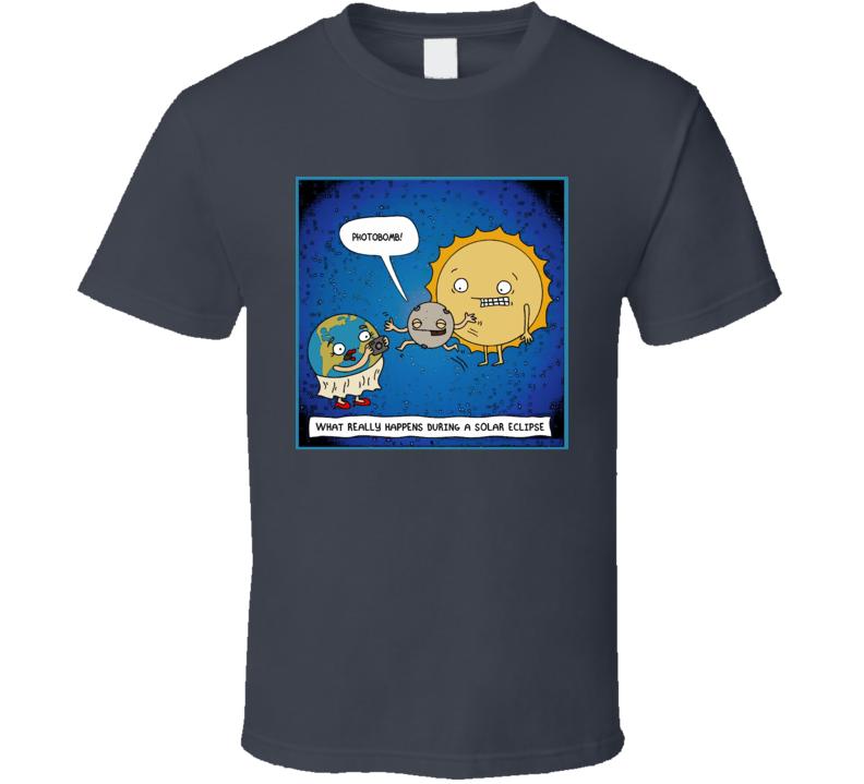 Solar Eclipse Funny photobomb Nasa Science nerd t-shirt