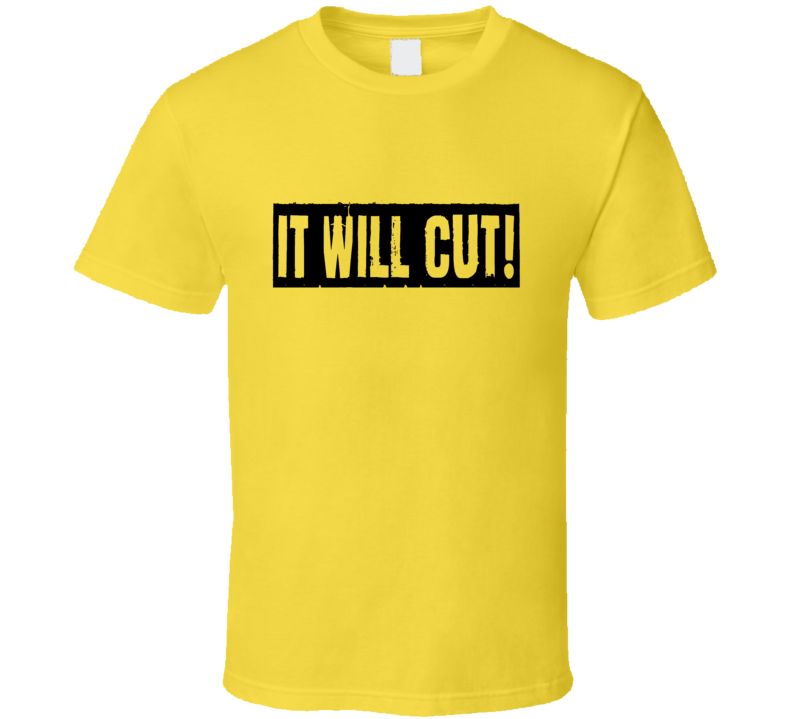 It Will Cut Forged In Fire Doug Marcaida Saying Text T-shirt 2