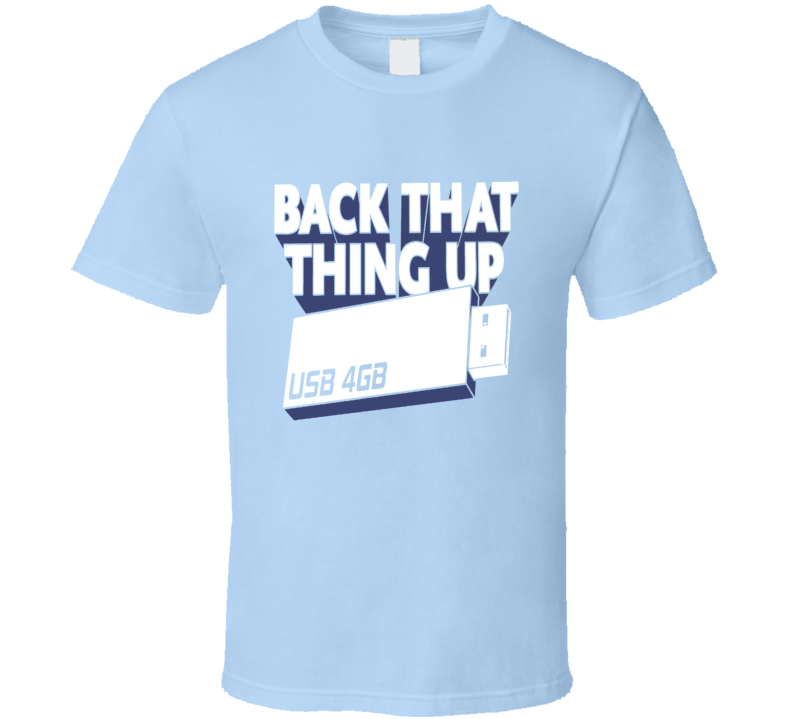 Funny USB Nerd Geek Coder Tech Back Up T-Shirt