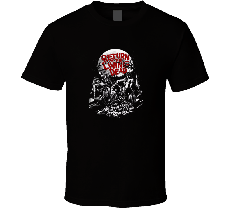 Return of the Living Dead Classic Horror Film Fan T-Shirt