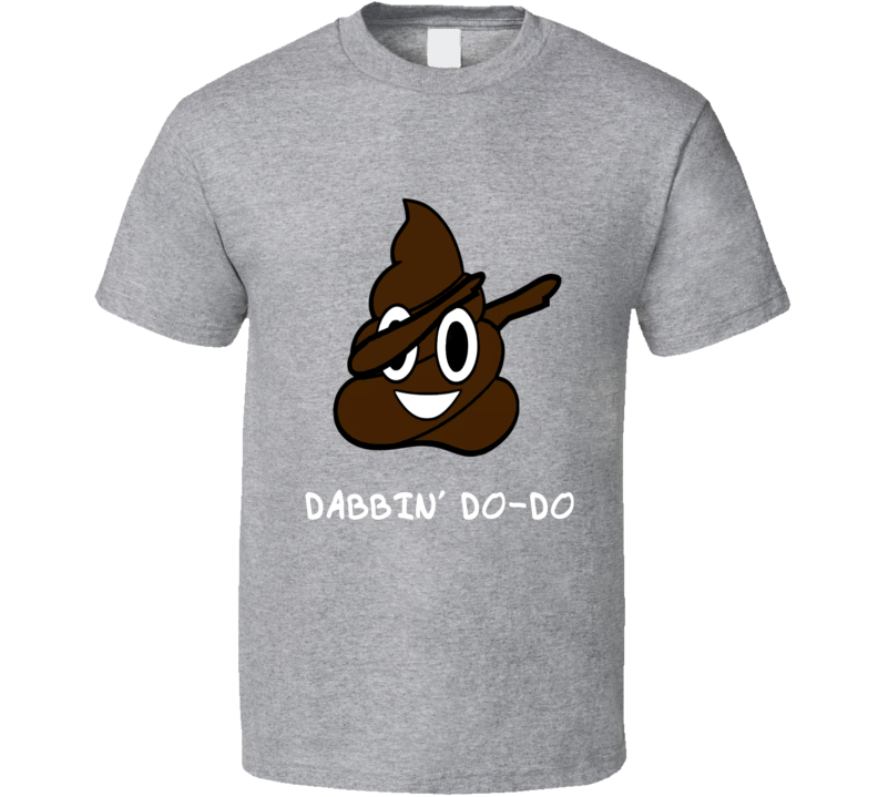 Dabbing Poop Emoji Dabbin T-Shirt