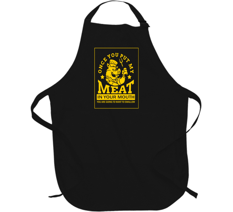 Meat in Your Mouth Funny BBQ Apron T-Shirt Gift 3