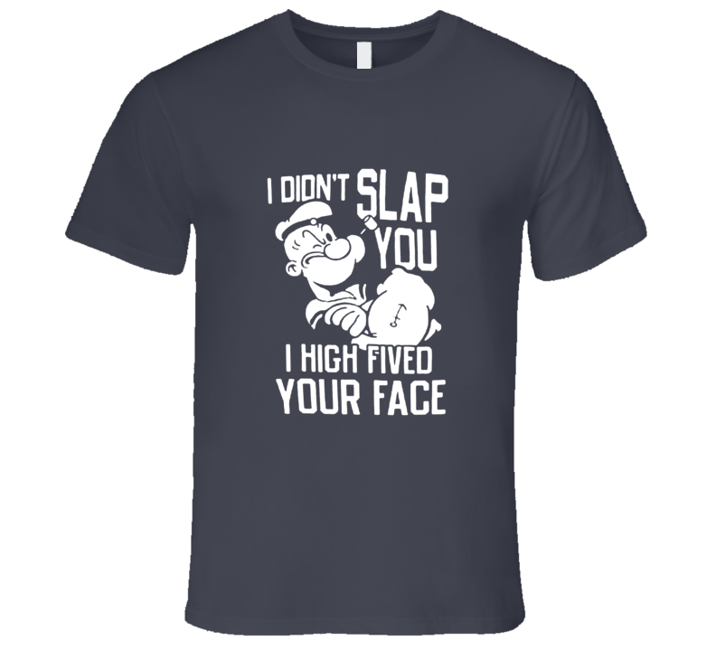 Popeye Slap Your Face High Five T-Shirt