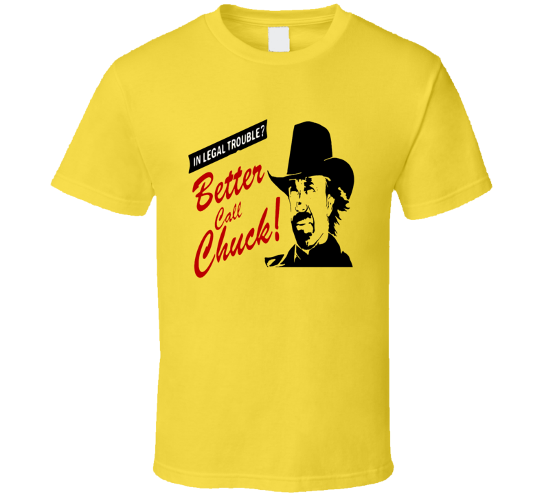 Chuck Norris Better Call Saul Mash Up T-Shirt