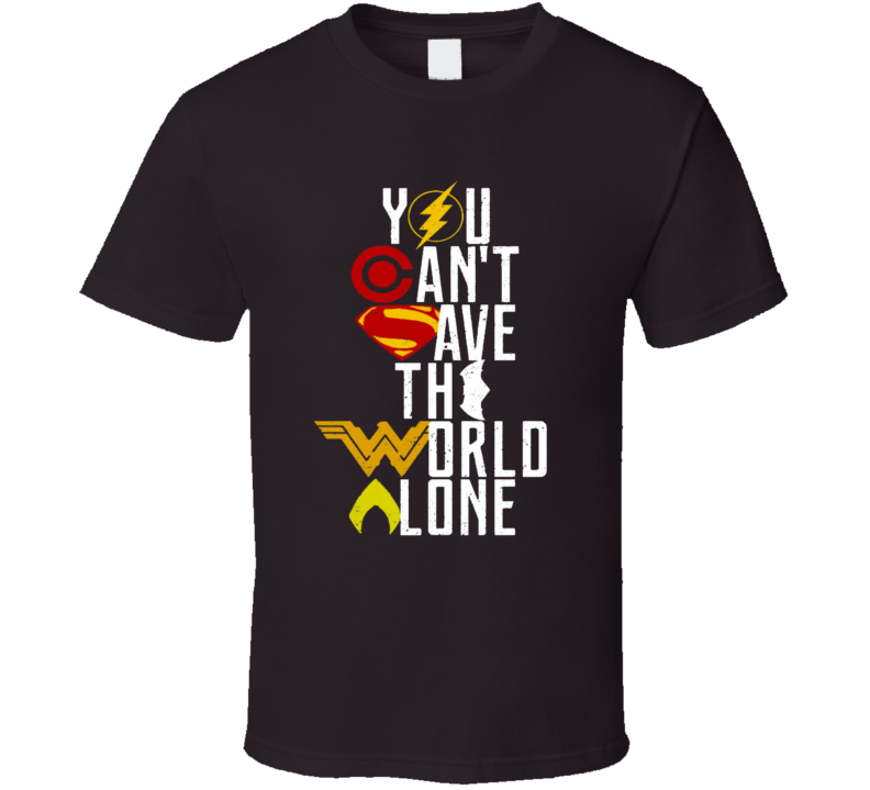 Justice League You Can't Save the World Alone Distressed Logo Style T-shirt