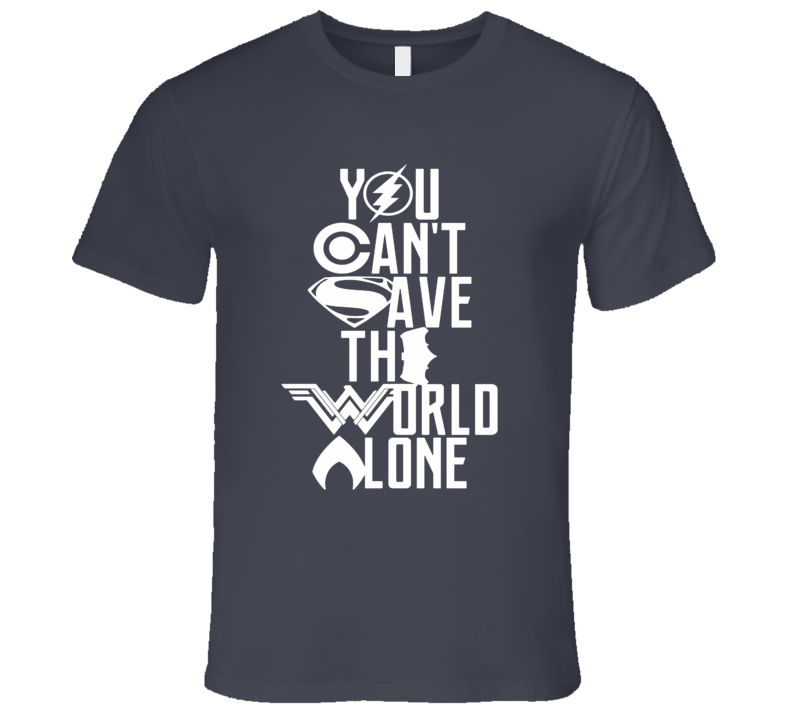 Justice League You Can't Save the World Alone Distressed Logo Style T-shirt 2