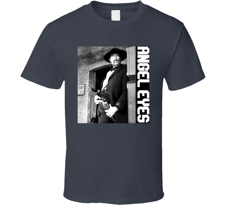 Lee Van Cleef Western Star Angel Eyes Good Bad The Ugly Sergio Leoni T Shirts T Shirt