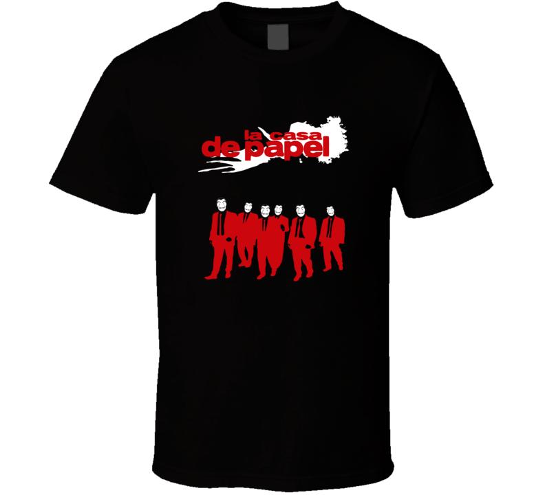 La Casa De Papel Spanish Hiest TV Series Fan T-Shirt
