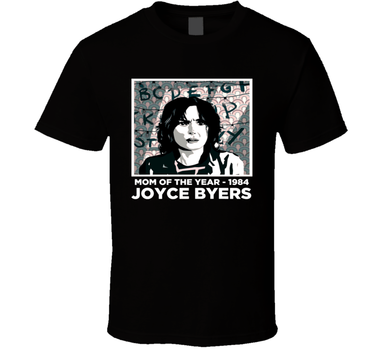Stranger Things Joyce Byers Mother of the Year  T Shirt