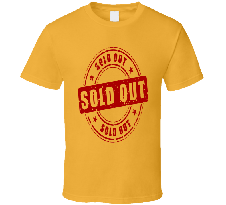Sold Out Funny Shopping Vacation Fund Raiser Graphic T Shirt
