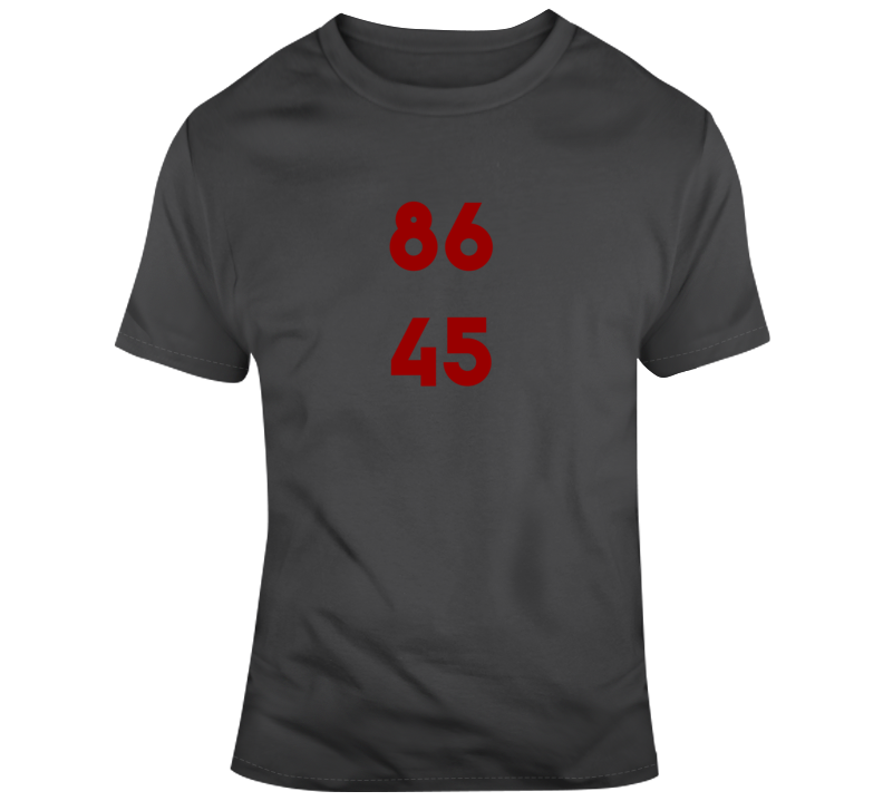 Dump Trump Impeach Trump 86 45 Funny Anti Trump T Shirt