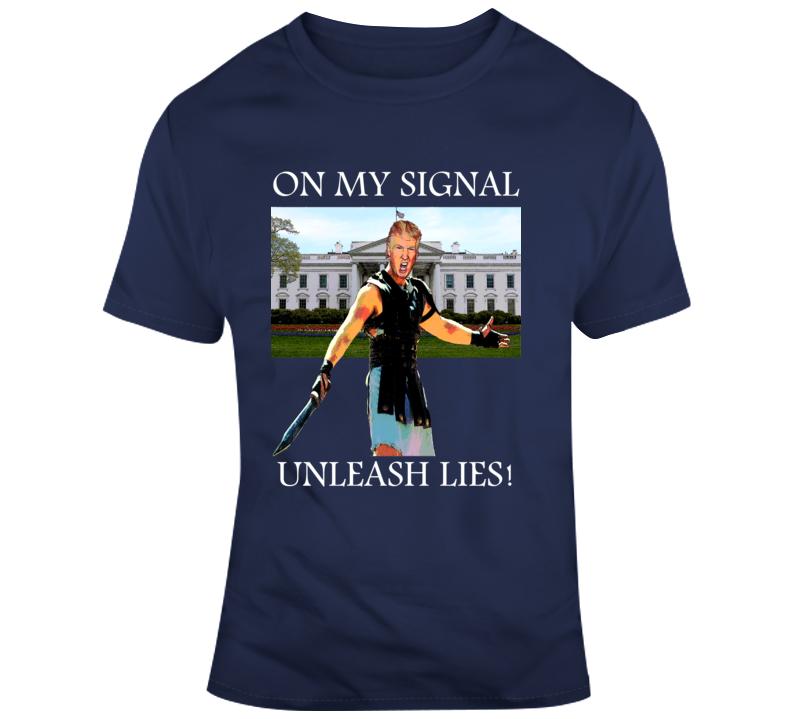Donald Trump Gladiator Spoof Unleash Lies T Shirt