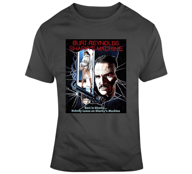 Sharky's Machine Burt Reynolds Police Mob Prostitution T Shirt