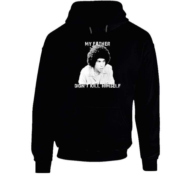 Jeffery Epstein My Father Didn't Kill Himself Juan Epstien Funny Kotter Hoodie