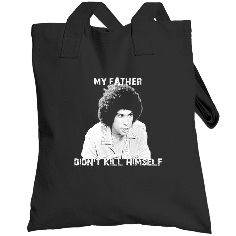 Jeffery Epstein My Father Didn't Kill Himself Juan Epstien Funny Kotter Totebag