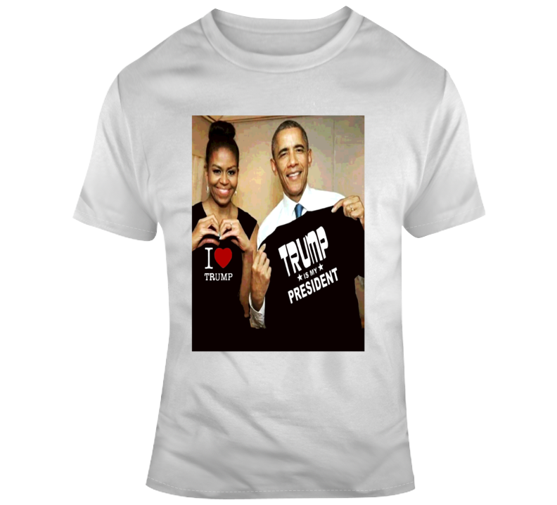 Barack Michelle Obama Trump Supporters I Heart Trump Trump My President T Shirt